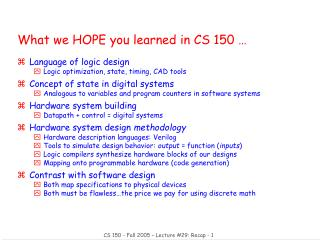 What we HOPE you learned in CS 150