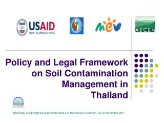 Policy and Legal Framework on Soil Contamination Management in  Thailand