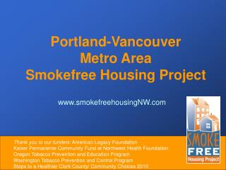 Portland-Vancouver  Metro Area  Smokefree Housing Project