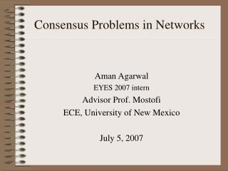 Consensus Problems in Networks