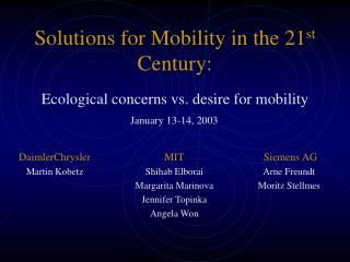 Solutions for Mobility in the 21st Century: