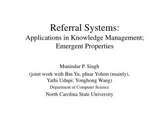 Referral Systems: Applications in Knowledge Management; Emergent Properties