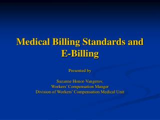Medical Billing Standards and E-Billing