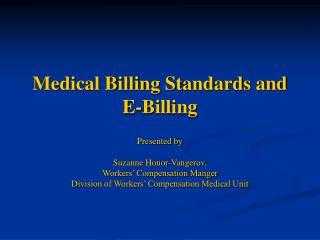 Medical Billing Standards and E-Billing