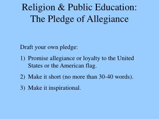 Religion  Public Education: The Pledge of Allegiance