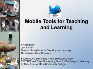 Mobile Tools for Teaching and Learning