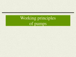 Working principles of pumps