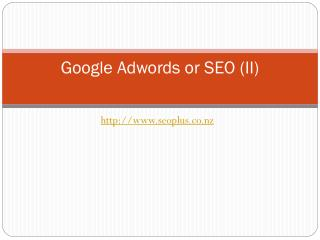 Google Adwords or SEO  - part 2