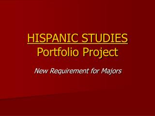 HISPANIC STUDIES  Portfolio Project
