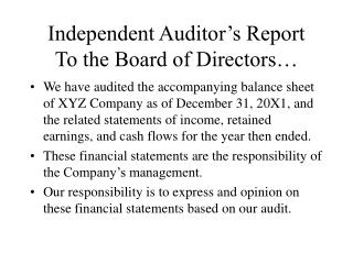 Independent Auditor s Report To the Board of Directors