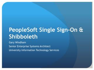 PeopleSoft Single Sign-On  Shibboleth