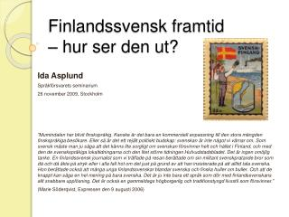 Finlandssvensk framtid    hur ser den ut