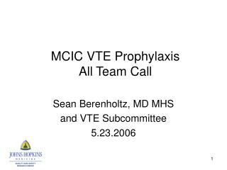 MCIC VTE Prophylaxis  All Team Call