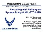 Partnering with Industry on System Safety  MIL-STD-882D