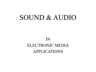 SOUND  AUDIO