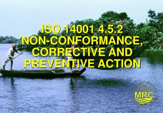 ISO 14001 4.5.2 NON-CONFORMANCE, CORRECTIVE AND PREVENTIVE ACTION