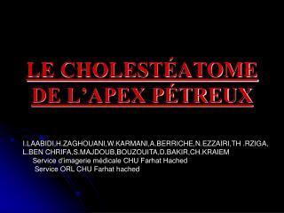 LE CHOLEST ATOME DE L APEX P TREUX