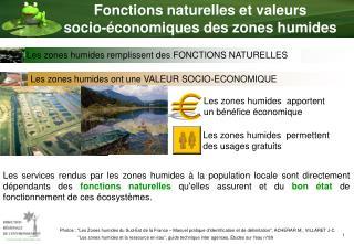Fonctions naturelles et valeurs  socio- conomiques des zones humides