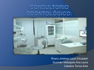 Consultorio odontol gico: Instalaci n y equipamiento.