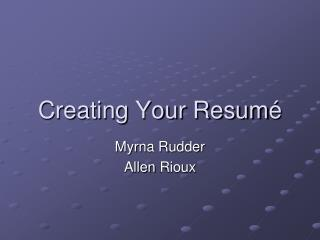 Creating Your Resum