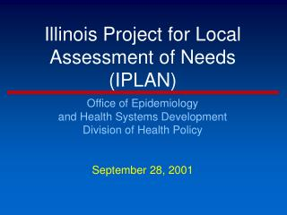 Illinois Project for Local Assessment of Needs IPLAN