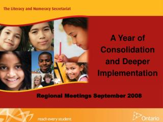 A Year of Consolidation and Deeper Implementation