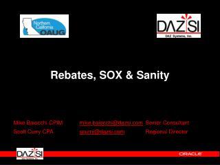Rebates, SOX