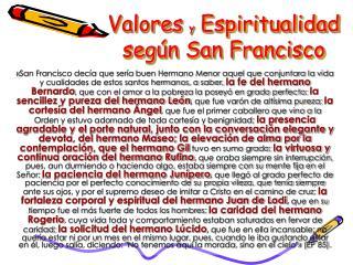 Valores y Espiritualidad  seg n San Francisco