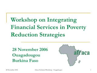 Workshop on Integrating Financial Services in Poverty Reduction Strategies