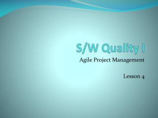 Agile Project Management  Lesson 4