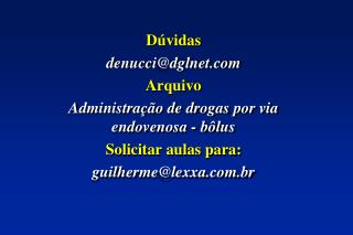 D vidas  denuccidglnet Arquivo  Administra  o de drogas por via endovenosa - b lus Solicitar aulas para: guilhermelexxa.