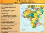 A dan a das fronteiras  frica   Caracter sticas Gerais