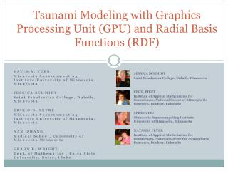 Tsunami Modeling with Graphics Processing Unit GPU and Radial Basis Functions RDF