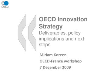 OECD Innovation Strategy Deliverables, policy implications and next steps