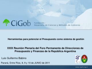 XXIX Reuni n Plenaria del Foro Permanente de Direcciones de Presupuesto y Finanzas de la Rep blica Argentina