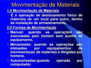 Movimenta  o de Materiais
