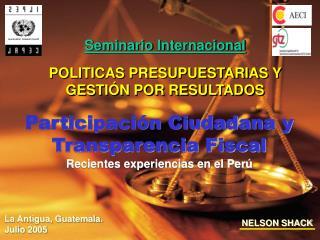 Participaci n Ciudadana y Transparencia Fiscal Recientes experiencias en el Per