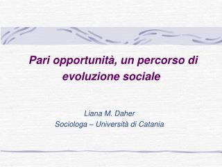 Pari opportunit , un percorso di evoluzione sociale
