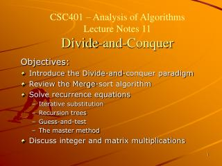 CSC401   Analysis of Algorithms  Lecture Notes 11 Divide-and-Conquer