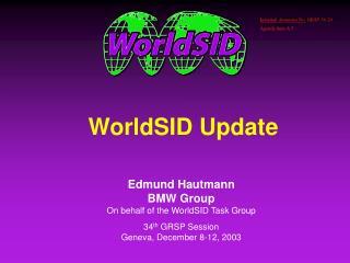 WorldSID Update