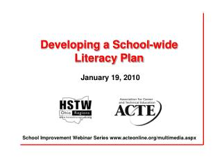 Developing a School-wide Literacy Plan   January 19, 2010