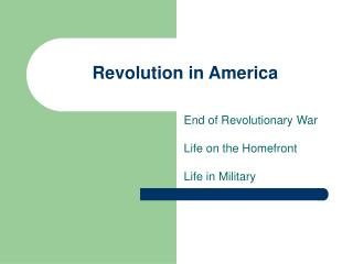 Revolution in America End of Revolutionary War