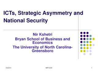 ICTs, Strategic Asymmetry and National Security