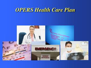 OPERS Health Care Plan