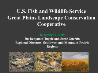 U.S. Fish and Wildlife Service Great Plains Landscape Conservation Cooperative