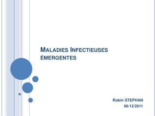 Maladies Infectieuses  mergentes