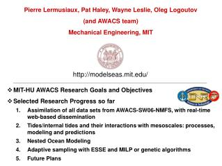 MIT-HU AWACS Research Goals and Objectives Selected Research Progress so far Assimilation of all data sets from AWACS-SW