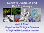 Network Dynamics and Cell Physiology