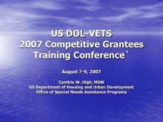 US DOL-VETS  2007 Competitive Grantees Training Conference