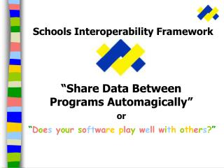 Schools Interoperability Framework